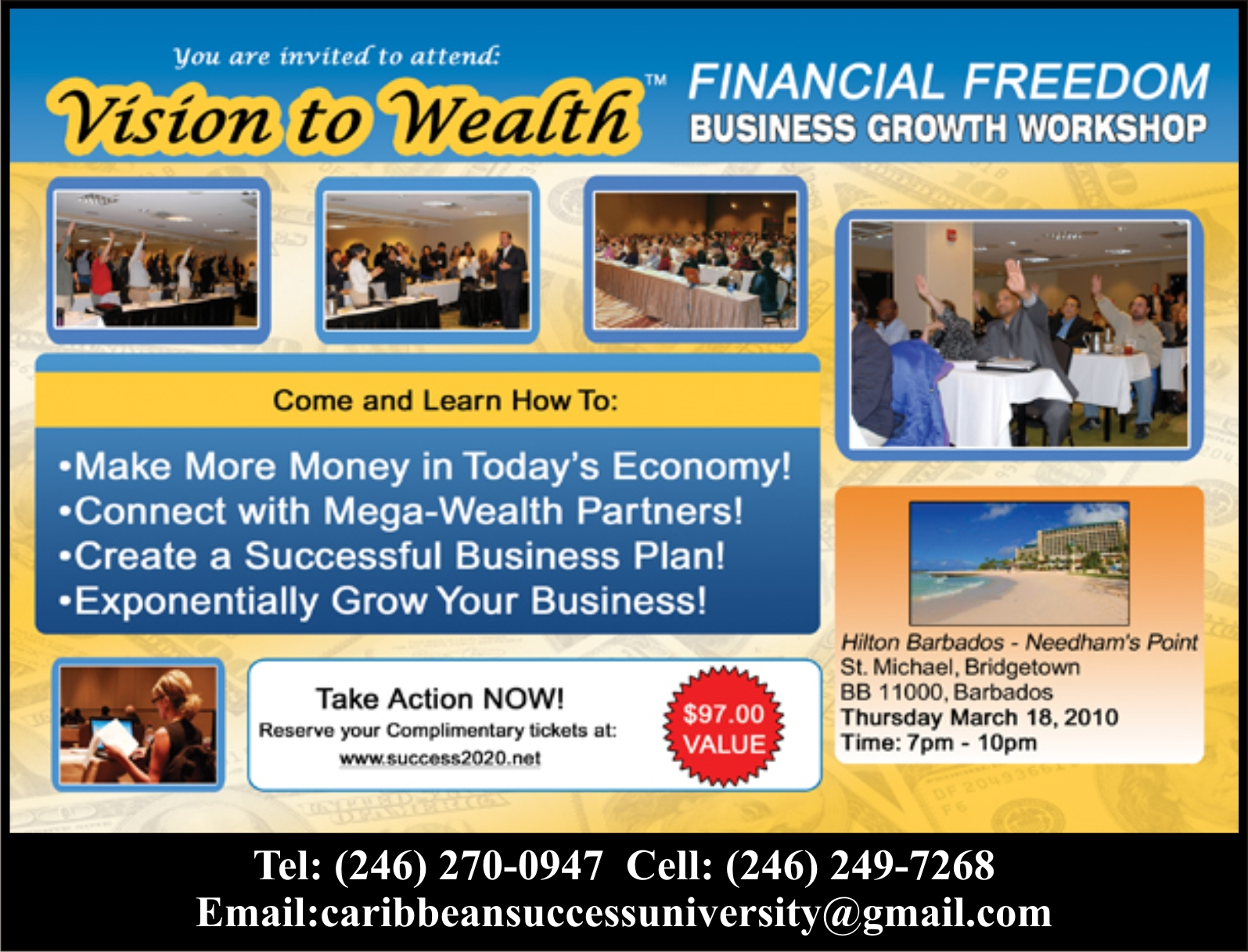 Bill Walsh To Give a Free 3 Hr Vision To Wealth Seminar In Barbados